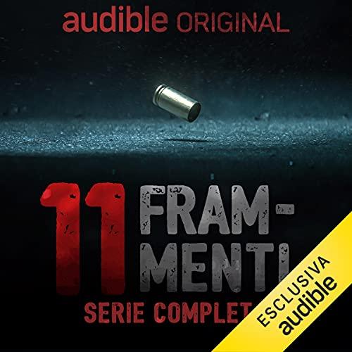 Undici Frammenti - Il delitto perfetto della Sapienza. Serie completa copertina