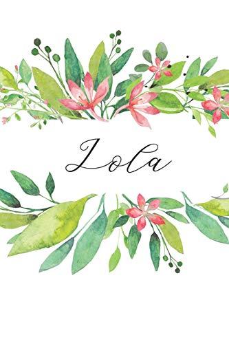 Lola: Cuaderno personalizado para mujeres (Diario con nombre, Regalo personalizado)