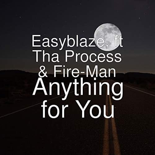 Easyblaze feat. Tha Process & Fire-Man