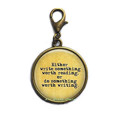 Cita: 'Escribe algo que vale la pena leer, o hacer algo que vale la pena escribir' - Cierre de mosquetón para escritor AS012