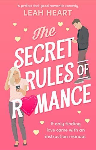 The Secret Rules of Romance A perfect feel good romantic comedy product image