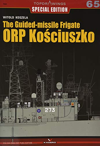 The Guided-Missile Frigate Orp Kosciuszko