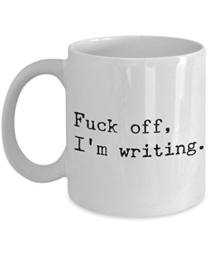 Writing Mug Mugs for Writers Fuck Off I'm Writing Mug Funny Novelty Ceramic Coffee Cup Gifts for...