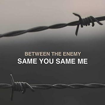Same You Same Me