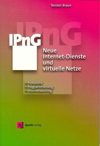 IPnG, Neue Internet-Dienste und virtuelle Netze