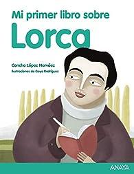 Mi primer libro sobre Lorca par Concha López Narváez