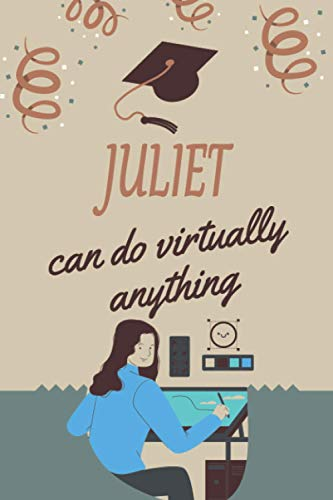 Juliet can do virtually anything: personalized name Juliet Notebook / Juliet Journal / Funny Gift for Women & Girls|| Elegant Gift Idea For Family and ... Name Gift for Juliet - Gray Matte Finish.