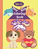 My Big Coloring Book ages 2-6 Years Old: First coloring book for Kids and Toddlers- coloring & Activity Book with 50 Pictures to Color and Learn- 8.5 11 inch pages large