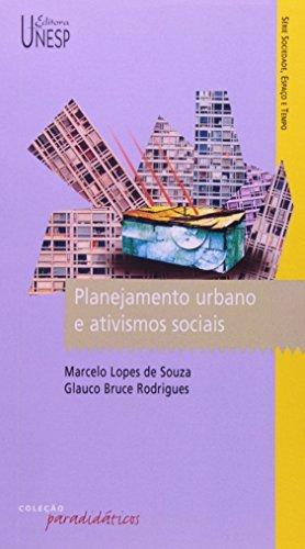 Planejamento urbano e ativismos sociais
