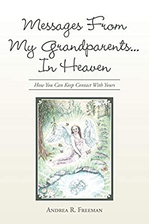 Messages From My Grandparents In Heaven