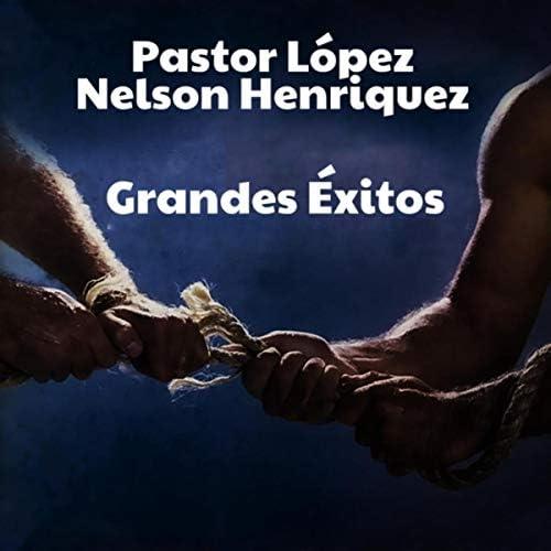 Pastor Lopez & Nelson Henriquez