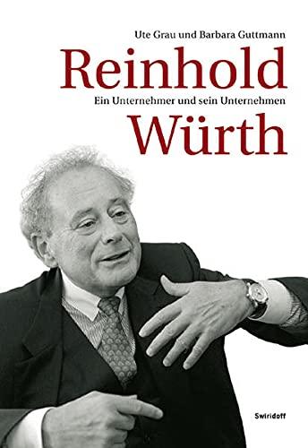 Reinhold Würth: Ein Unternehmer und sein Unternehmen: Der Unternehmer und sein Unternehmen. Mit CD