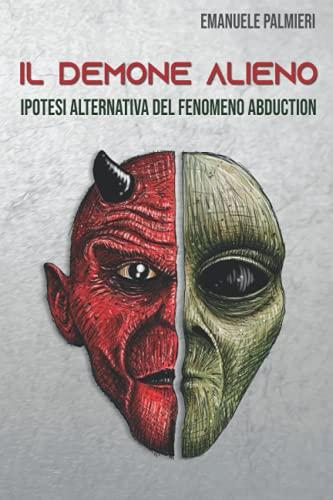 Il Demone Alieno: visione alternativa del fenomeno abduction