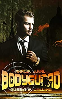 BODYGUARD: Russia is calling (German Edition) by [Marcel Duval]