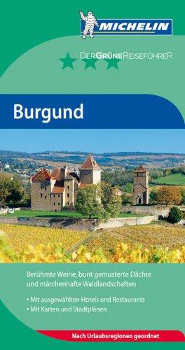 Michelin Der Grüne Reiseführer: Burgund