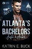 Atlanta's Bachelors: Justin & Amber (The Bachelors 4)
