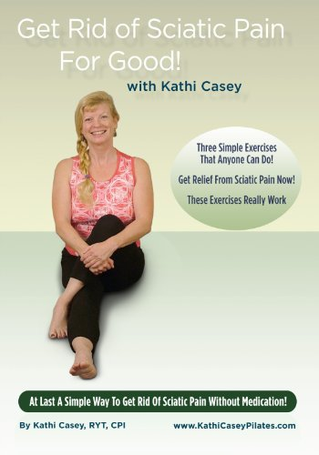 Get Rid of Sciatic Pain For Good!