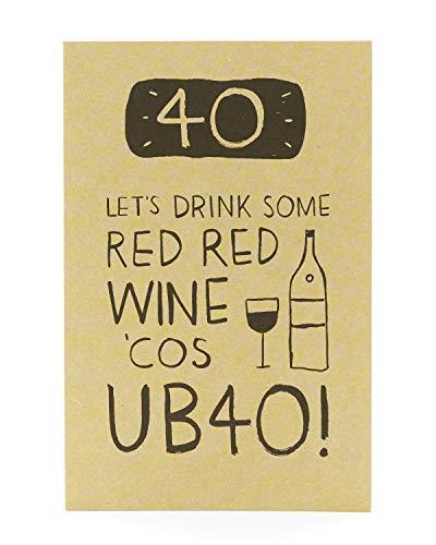 40th Birthday Card - Funny Birthday Card - UB40 Red Wine Design