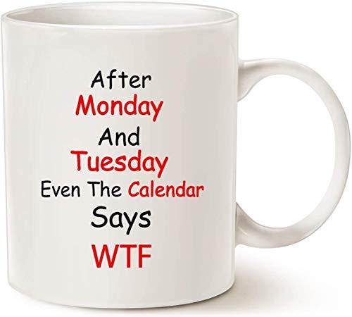 JOHN COOLL Funny Quote - Tazas de café (350 ml), diseño de Monday, color blanco