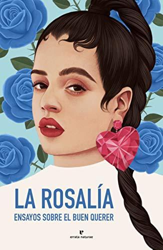 La Rosalía: Ensayos sobre el buen querer