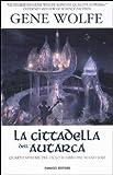 La cittadella dell'autarca. Il Libro del Nuovo Sole (Vol. 4)