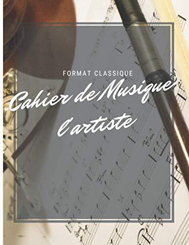 Cahier de composition de musique avec partitions vierges Portable 100 pages 8.5 x 11 po classique: Carnet de partitions - Papier manuscrit -Grand format Octobre 2020