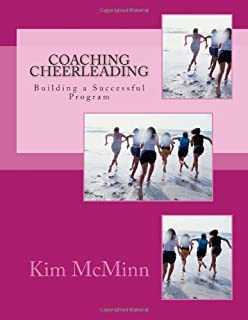 Coaching Cheerleading: Building a Successful Program