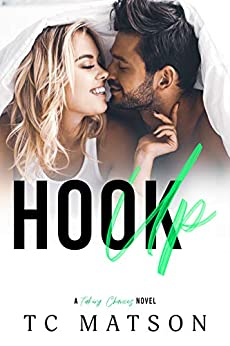 Hook Up (Taking Chances Book 2) by [TC Matson]