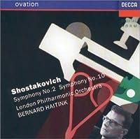 Shostakovich: Symphonies No 2 and 10 / Haitink