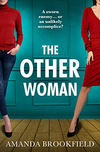 The Other Woman: An unforgettable page-turner of love, marriage and lies by [Amanda Brookfield]