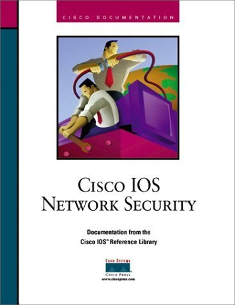 Cisco IOS Network Security by Cisco Systems Inc (1998-06-04)