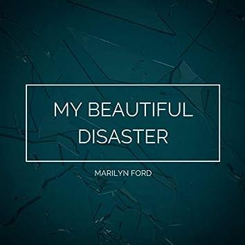 My Beautiful Disaster