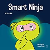Smart Ninja: A Children's Book About Changing a Fixed Mindset into a Growth Mindset (Ninja Life Hacks 31) (English Edition)
