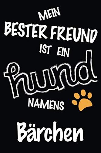 Mein Bester Freund Ist Ein Hund Namens Bärchen: Bestes und tolles Geschenk für Hundeliebhaber | Lustiges Hundeliebhaber-Geschenk-gefüttertes ... einen niedlichen Hund namens Bärchen besitzt
