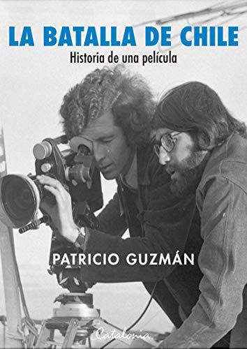 La batalla de Chile. Historia de una película