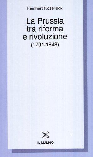 La Prussia tra riforma e rivoluzione (1791-1848)