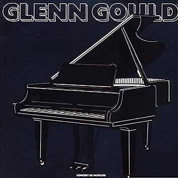 Glenn Gould: The Moscow Concert