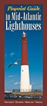 Pinpoint Guide to Mid-Atlantic Lighthouses (Pinpoint Guides)