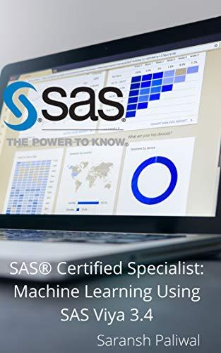 SAS Certified Specialist: Machine Learning Using SAS Viya 3.4 (English Edition)