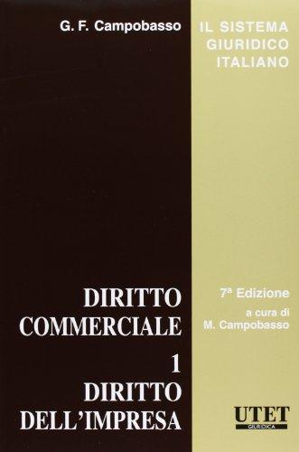 Diritto commerciale 1 diritto dell'impresa: Vol. 1