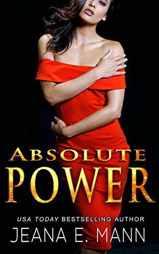 Absolute Power (Absolute Power Duet Book 1) by [Jeana E. Mann]