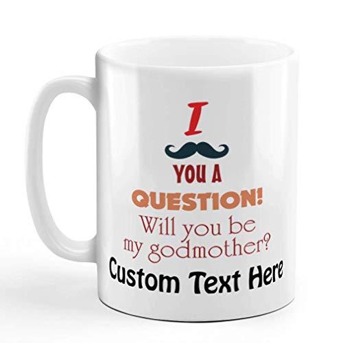 N\A Taza de café Personalizada de 11 onzas con Bigote, tu Pregunta, sé la Madrina, Anuncio del bebé, una Taza de té de cerámica, Texto Personalizado aquí