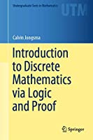 Discrete Mathematics via Logic and Proof (Undergraduate Texts in Mathematics)