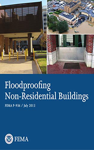 Floodproofing Non-Residential Buildings (English Edition)