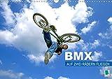 BMX - Auf zwei Rädern fliegen (Wandkalender 2021 DIN A3 quer)