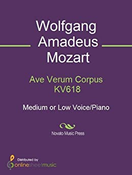 Ave Verum Corpus KV618 - Score (English Edition)