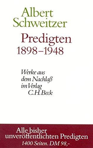 Predigten 1898-1948. Werke aus dem Nachlaß. Alle bisher unveröffentlichten Predigten
