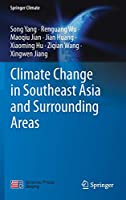 Climate Change in Southeast Asia and Surrounding Areas (Springer Climate)