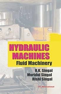 Hydraulic Machines: Fluid Machinery