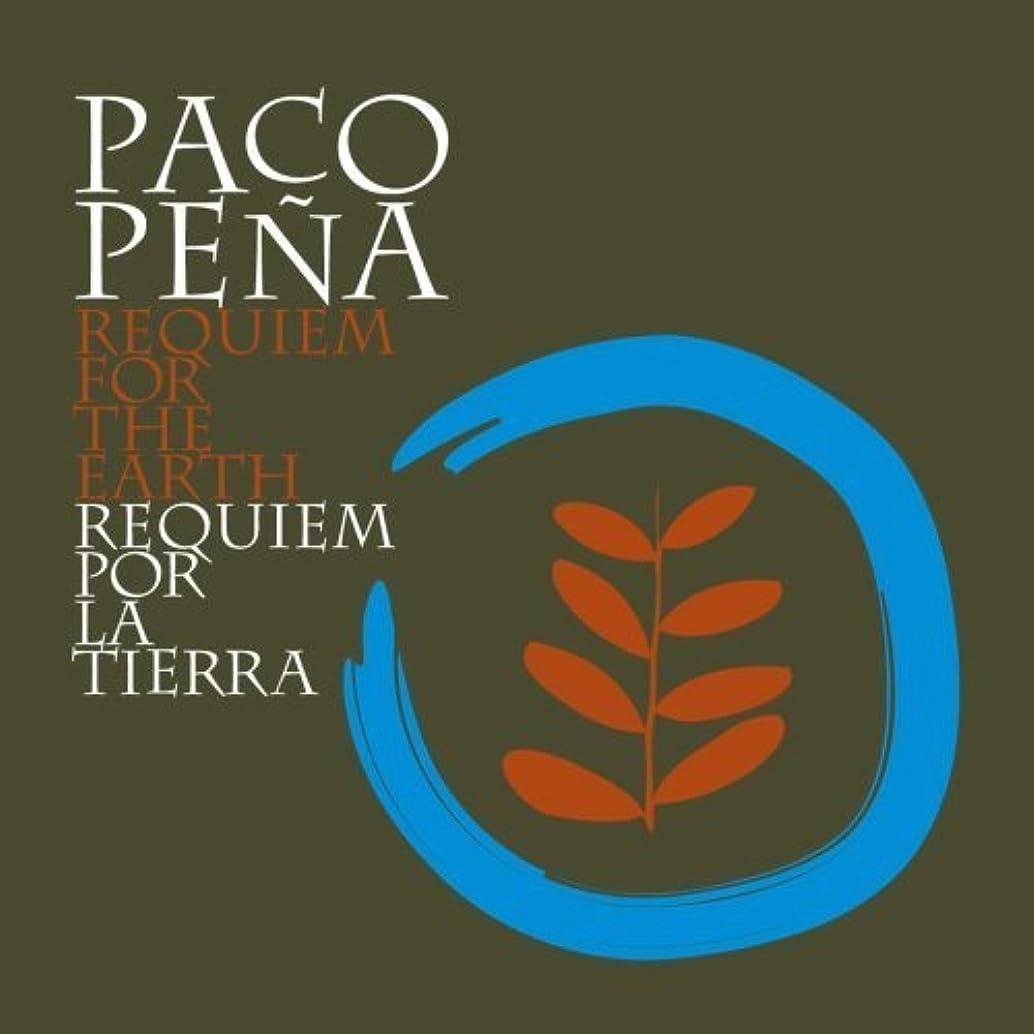 Requiem Por La Tierra by Paco Ensemble Pena (2025-12-31)